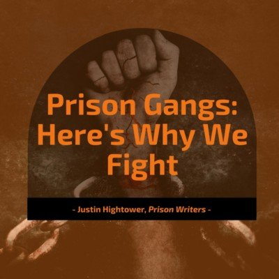 prison-gangs-heres-why-we-fight