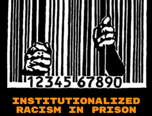 Institutionalized Racism in Prison