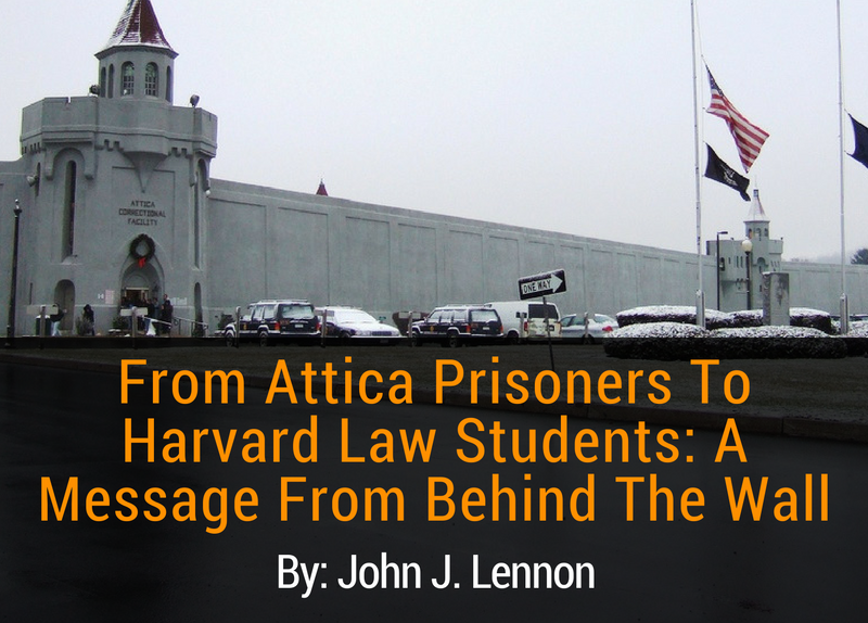 from-attica-prisoners-to-harvard-law-students-a-message-from-behind-the-wall