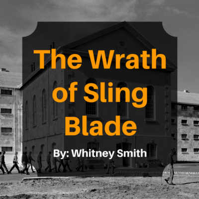 the-wrath-of-sling-blade