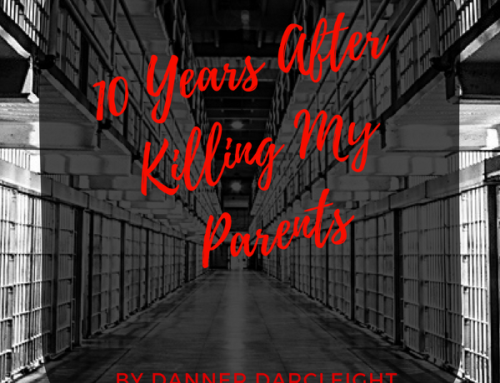 What It's Like Ten Years After Killing My Parents