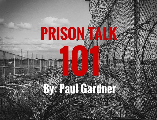 Prison Talk 101
