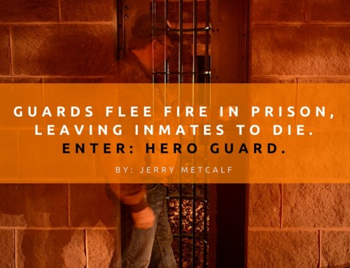 Guards Flee Fire in Prison, Leaving Inmates to Die. Enter: Hero Guard.